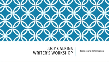 Powerpoint Relaying Key Points of Lucy Calkin's Writer's Workshop