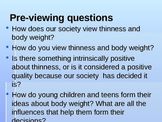 Powerpoint- Society, the Media, and Body Image