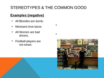 Powerpoint - Stereotypes & Common Good