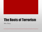Powerpoint - The Roots of Terrorism: Major Events Leading