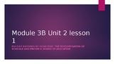Powerpoint for EL Module 3B Unit 2 lesson 1