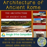 Architecture from Ancient Rome: Editable Slideshow