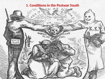 Powerpoint on Reconstructing the South after the Civil War