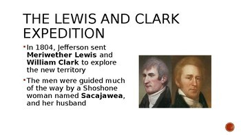 Powerpoint slides - The Lewis and Clark expedition / Louisiana Purchase
