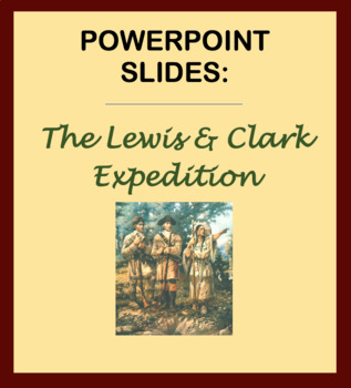 Powerpoint slides - The Lewis and Clark expedition / Louis