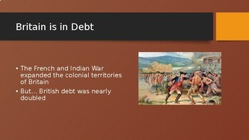 Powerpoint slides - What Caused the American Revolution; British Taxes