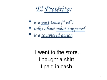Powerpoint to Introduce the Preterite