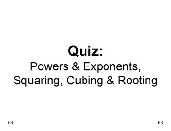 Powers & Roots 10: QUIZ on Powers, Exponents, Squares Cubes Square Cube Roots