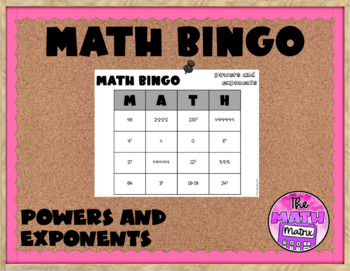 Powers and Exponents Game MATH BINGO