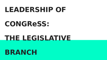 Powers and Leaders of Congress
