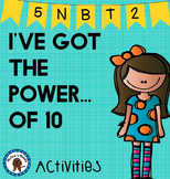 Powers of 10 Activities and Games 5.NBT.2