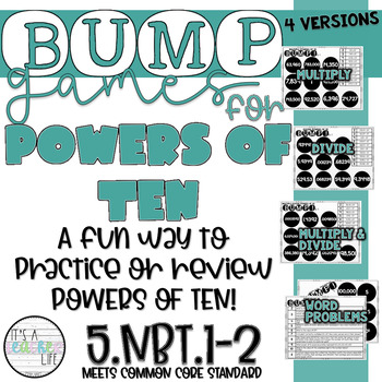 Powers of 10 BUMP Games!