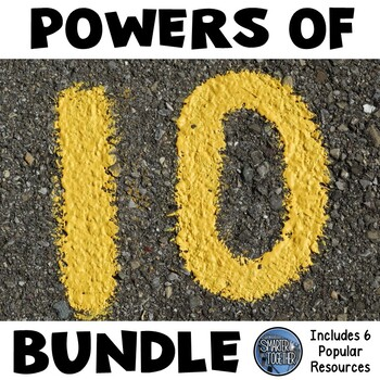 Powers of 10 Bundle - Multiply and Divide Powers of Ten