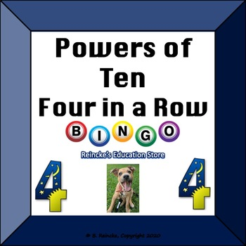 Powers of 10 4 in a Row (small-group bingo)