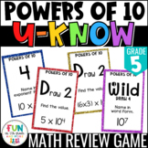 Powers of Ten Game: U-Know Test Prep Review Game {5th Grade 5.NBT.1, 5.NBT.2}