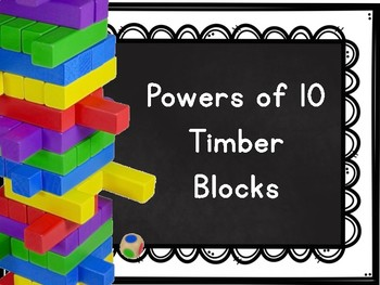 Powers of 10 Timber Blocks (Jenga Based OR Board Based Game)