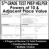 "Powers of 10 and Adjacent Place Value - ""No Prep"" Test Prep"