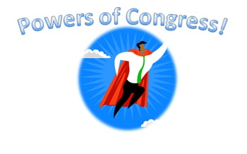 Powers of Congress (60 minute lesson plan)