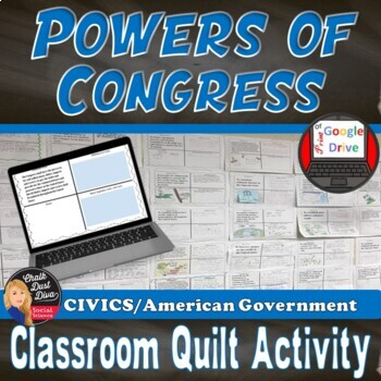 Powers of Congress Classroom Quilt Activity -Legislative Branch (Grades 7-12)