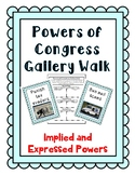 Powers of Congress Gallery Walk Activity - Implied and Expressed powers: Civics