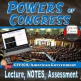 Powers of Congress Lecture & Review Game (Civics/U.S. Government)