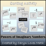 Complex Numbers~Powers of I~Exponents of Imaginary Numbers~Sorting Activity~