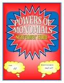 Powers of Monomials Scavenger Hunt