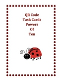 Powers of Ten Task Cards with QR Self Check