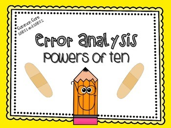 Powers of Ten Error Analysis {Higher Order Thinking}