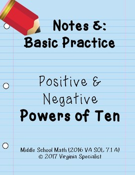 Powers of Ten (Positive and Negative) Notes & Basic Practice