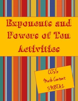 Exponents Activities and Powers of Ten