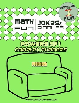 Powers of i - Complex (Imaginary) Number FUN sheet