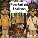 Powhatan Indians / Eastern Woodlands Tribe / Native Americans VA SOL 2.3a