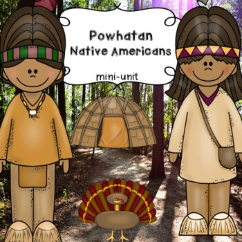 Powhatan Indians / Eastern Woodlands Tribe / Native Americans