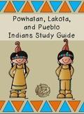 Powhatan, Lakota, and Pueblo Study Guide and More!