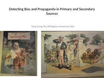 Ppt lesson Recognizing Bias, Propaganda, Philippine-Americ