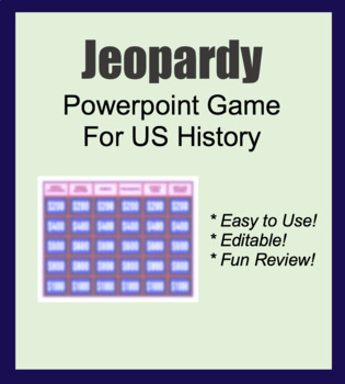 Ppt slides: Jeopardy Trivia Game - FUN Review US History (early America -1865)