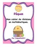 Pâques ; cahier de révisions en math