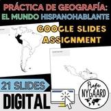 Práctica de geografía: el mundo hispanohablante