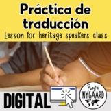 Práctica de traducción: a lesson for heritage speakers class