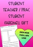 Prac Student / Student Teacher / Pre-Service Teacher Class Farewell Gift