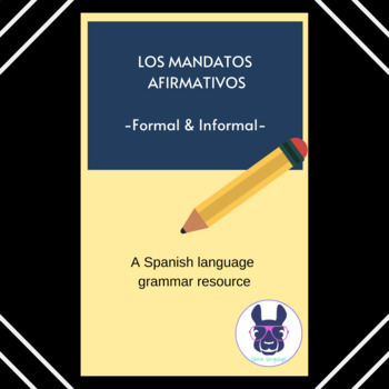 Práctica con Mandatos - Commands in Spanish