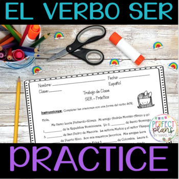 Practicing the verb TO BE in Spanish - Práctica con SER