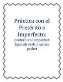 Práctica con el Pretérito e imperfecto: Preterit and Imper