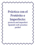 Práctica con el Pretérito e imperfecto: Preterit and Imper