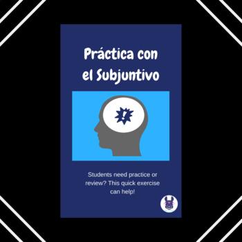 Práctica con el subjuntivo - Practice with the Present Subjuntive - Spanish
