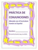 Practica de Conjunciones Alineada con el Curriculum Comun en espanol