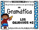 Los adjetivos #2 - Mis primeros centros de aprendizaje de gramática