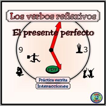 Práctica de los verbos reflexivos y el presente perfecto