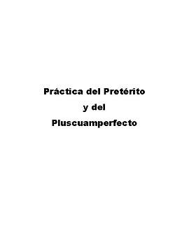 Práctica del Pretérito y del Pluscuamperfecto